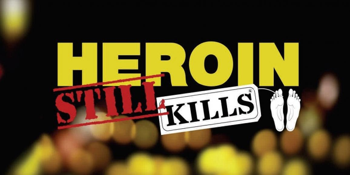HEROIN STILL KILLS